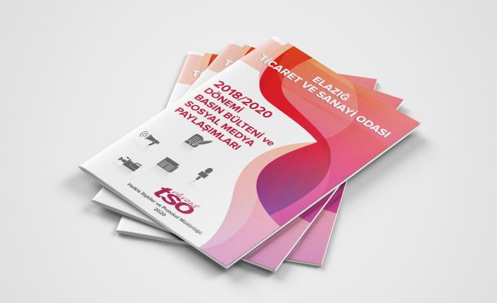 Elazığ TSO 2018/2020 Dönemi Medya Paylaşımları Yayın Haline Getirildi
