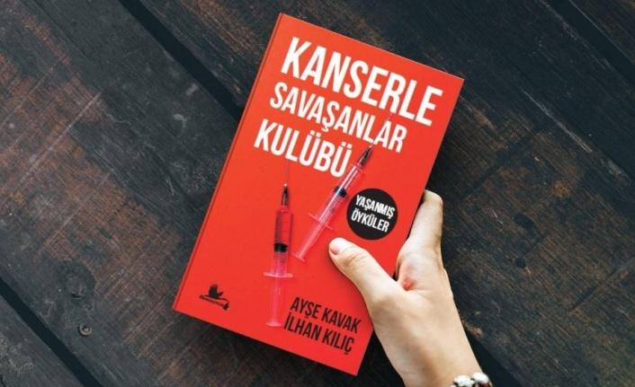 """Elazığ'dan """"Kanserle Savaşanlar Kulübü"""" kitabı"""
